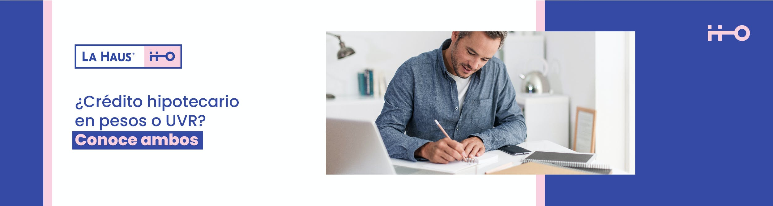 UVR o Pesos ¿Cuál es el mejor crédito hipotecario?
